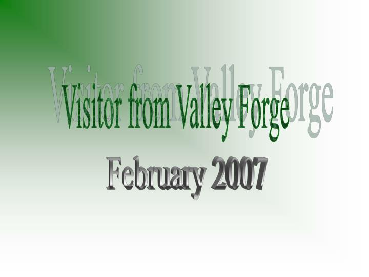 Visitor from Valley Forge