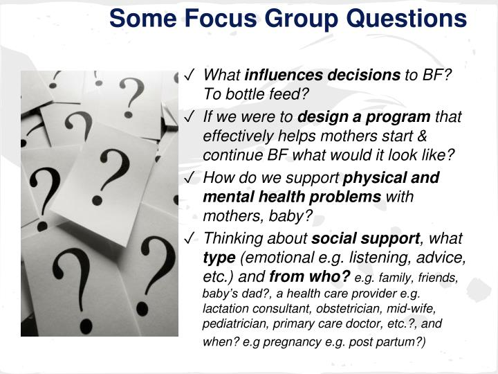 Some Focus Group Questions