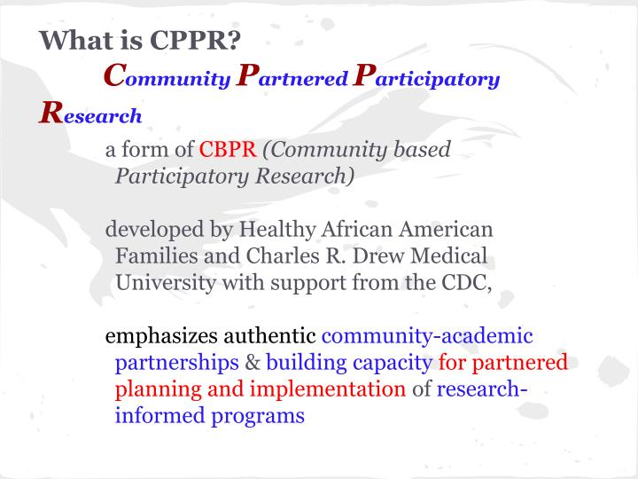 What is CPPR?