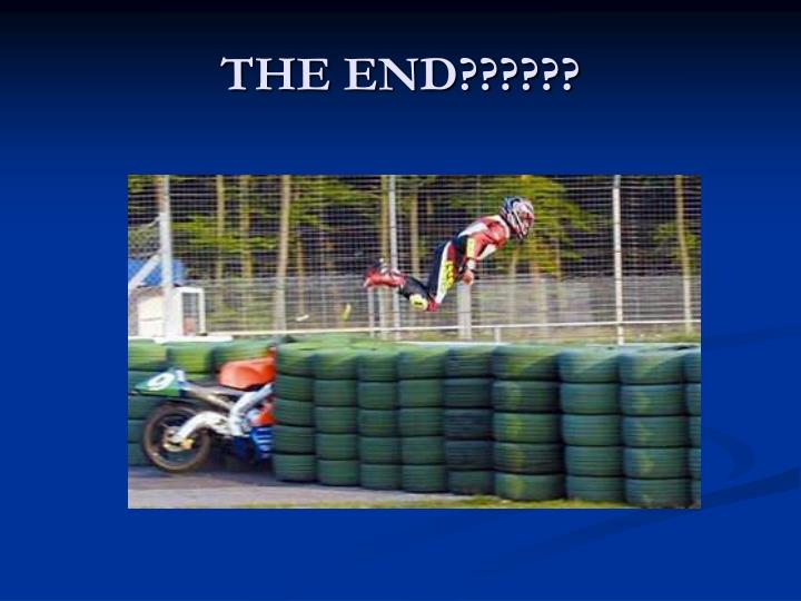 THE END??????