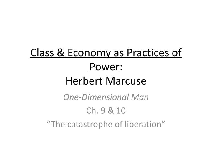 Class & Economy as Practices of Power
