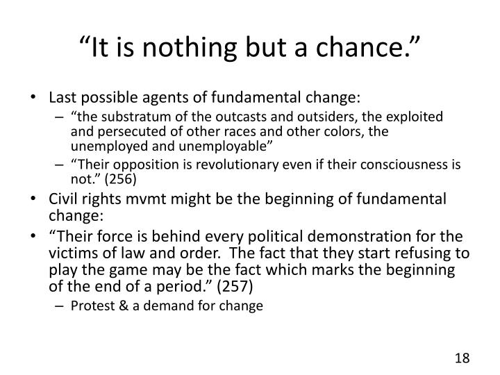 """It is nothing but a chance."""