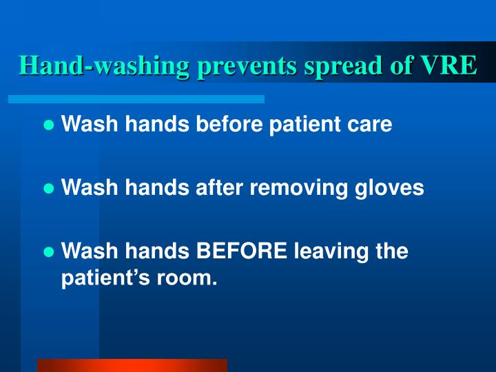 Hand-washing prevents spread of VRE