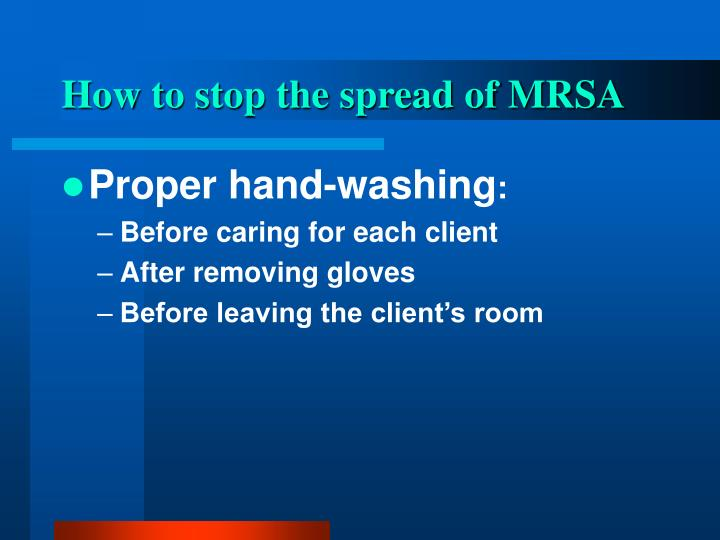 How to stop the spread of MRSA