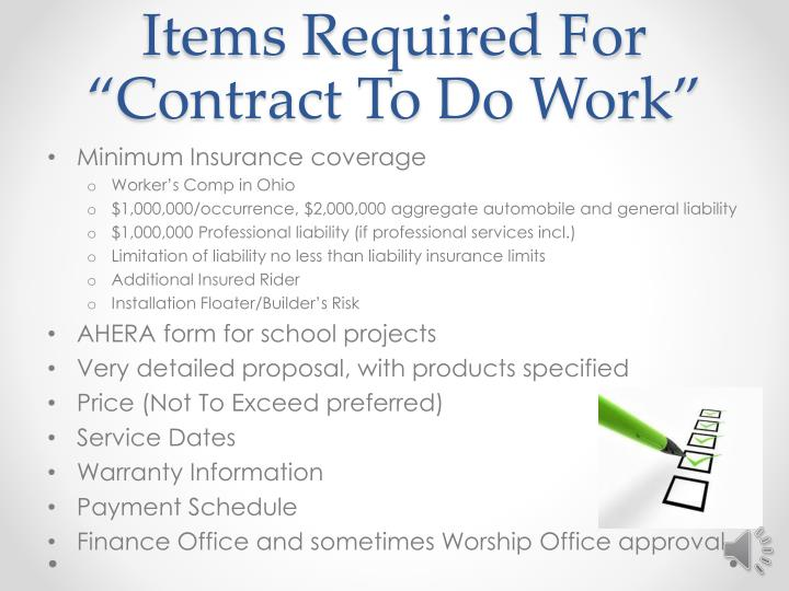 "Items Required For ""Contract To Do Work"""