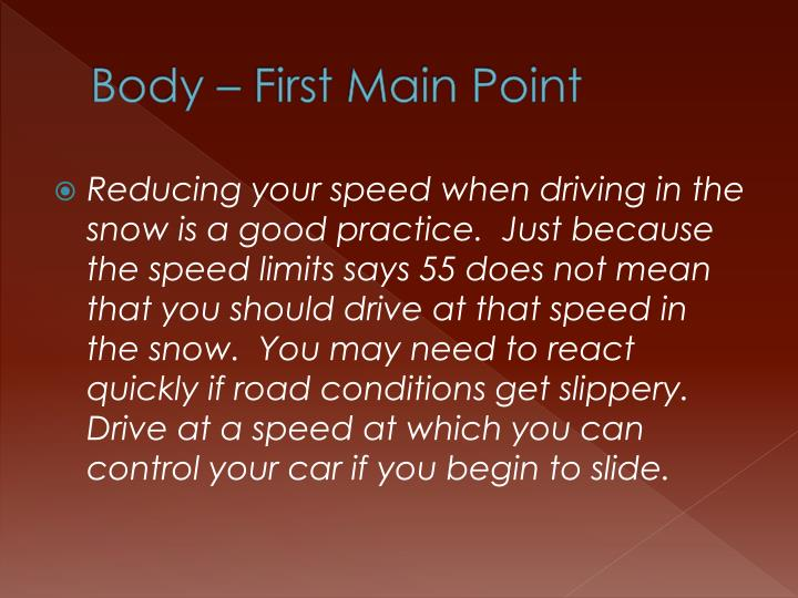 Body – First Main Point