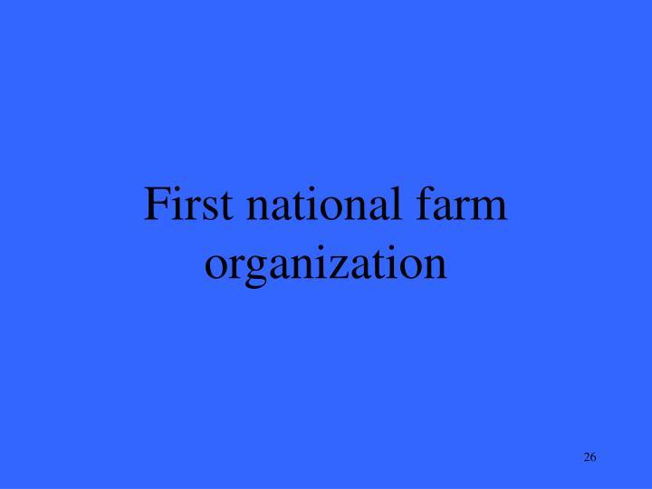 First national farm organization