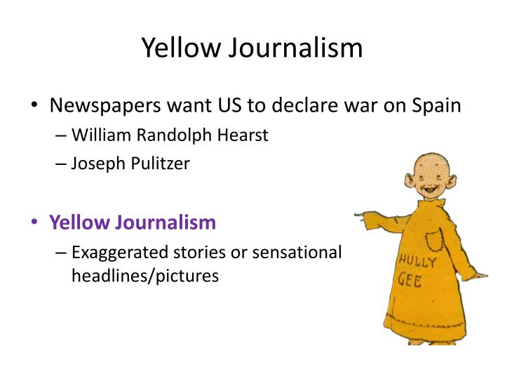 yellow journalism then and now Yellow journalism and mass media relating protagonists in two short stories yellow journalism: then and now yellow journalism and mass media.
