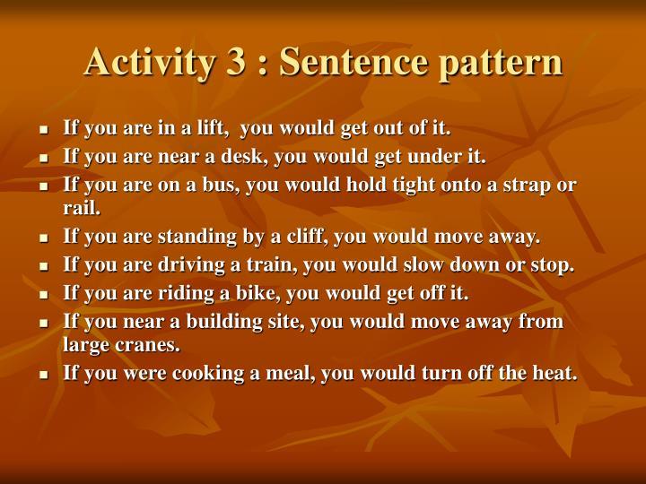 Activity 3 : Sentence pattern