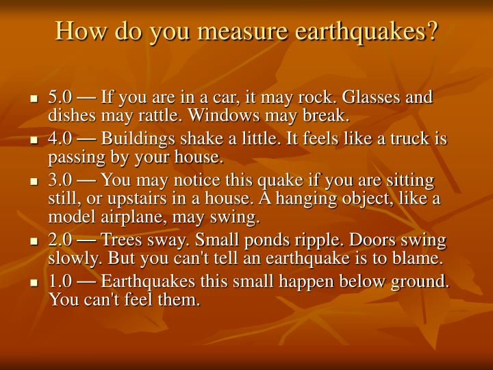 How do you measure earthquakes?