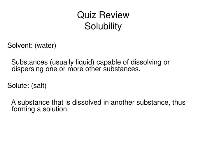 Quiz review solubility1