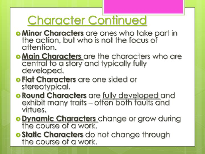 Character Continued