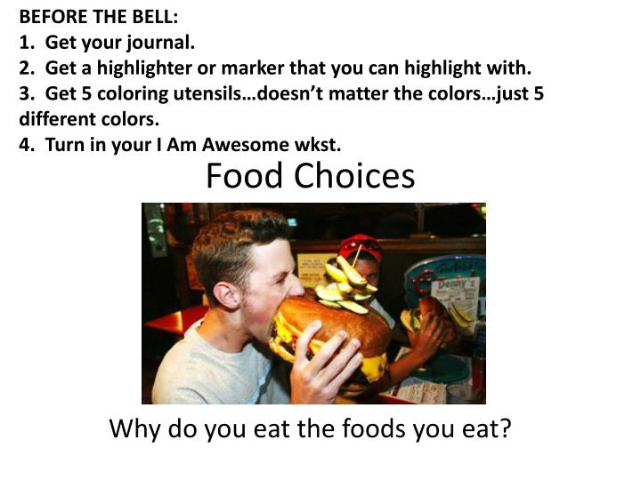 Food choices