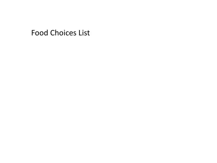 Food Choices List