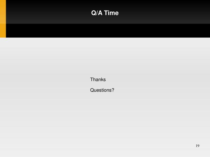 Q/A Time
