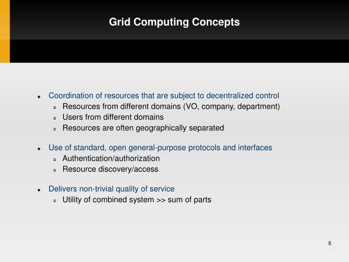 Grid Computing Concepts