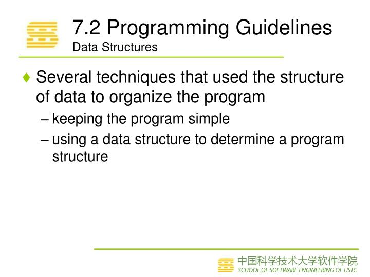 7.2 Programming Guidelines