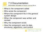 7 3 documentation information included in header comment block