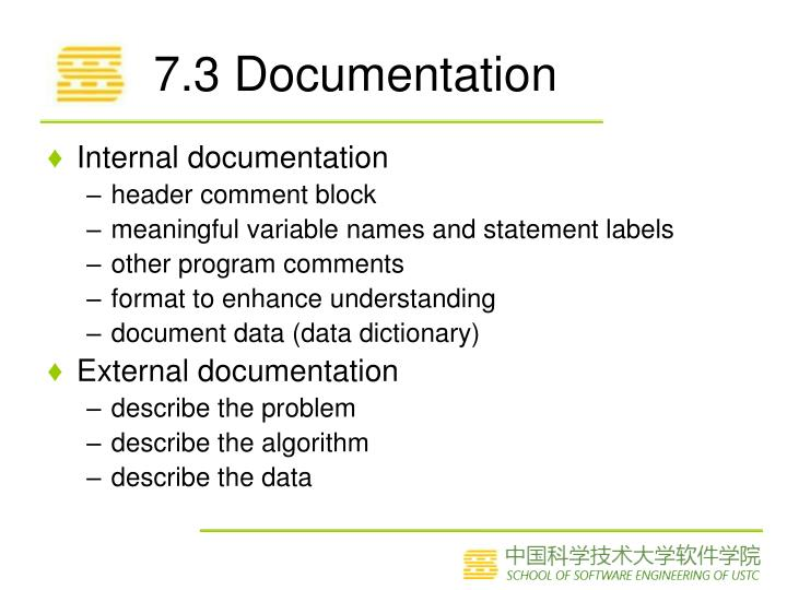 7.3 Documentation