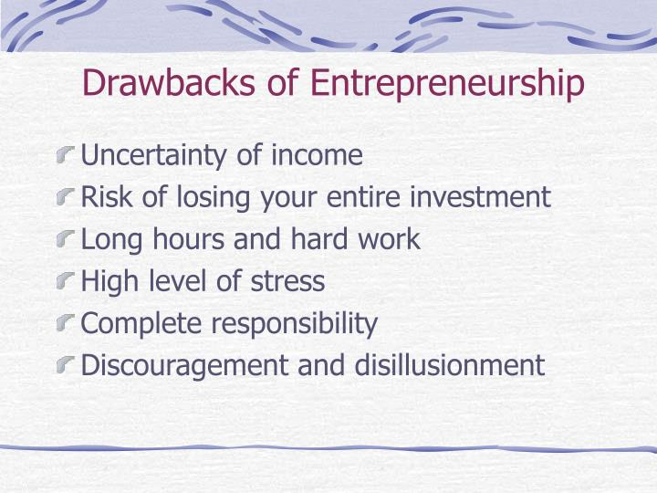 Drawbacks of Entrepreneurship