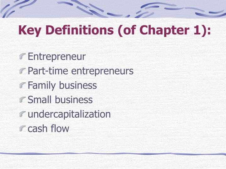 Key Definitions (of Chapter 1):