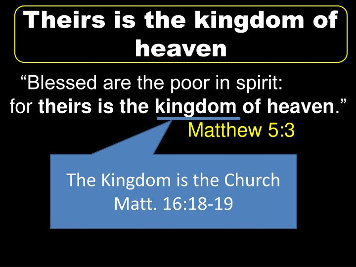 Theirs is the kingdom of heaven