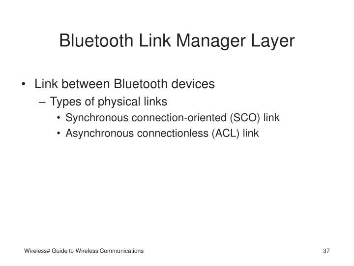 Bluetooth Link Manager Layer