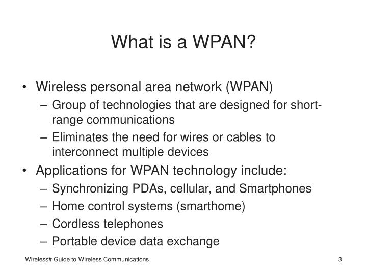 What is a WPAN?