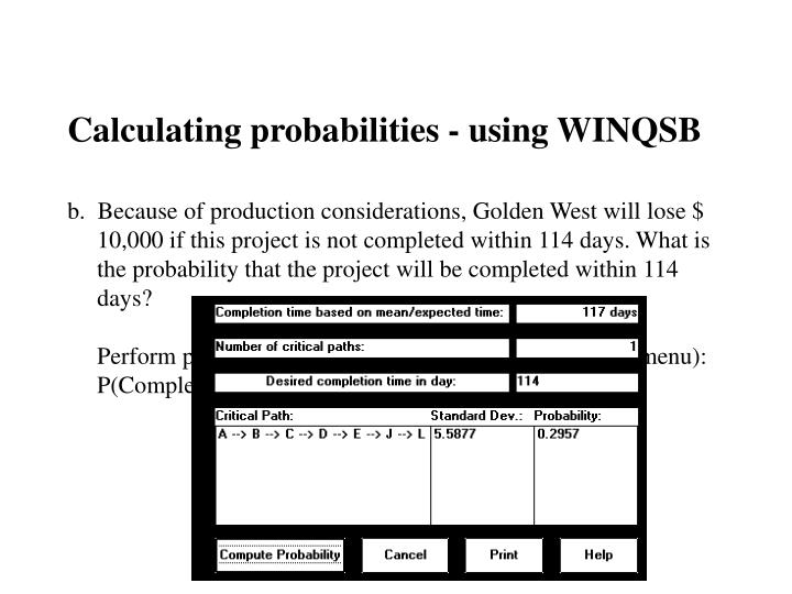 Calculating probabilities - using WINQSB