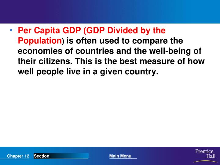 Per Capita GDP (GDP Divided by the Population