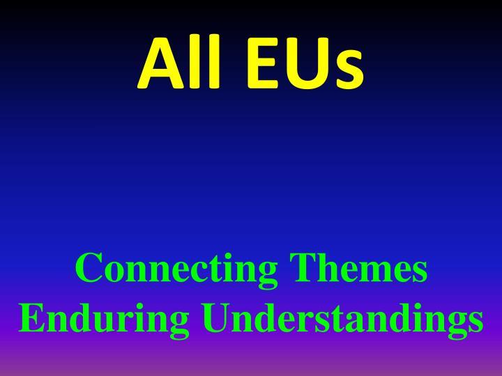 All EUs