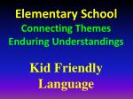 elementary school connecting themes enduring understandings