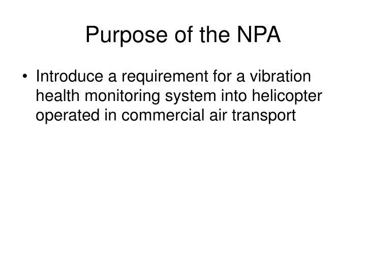 Purpose of the NPA