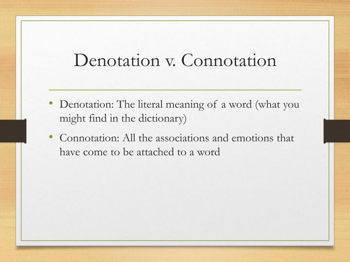 Denotation v. Connotation