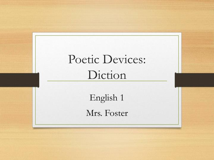 Poetic devices diction