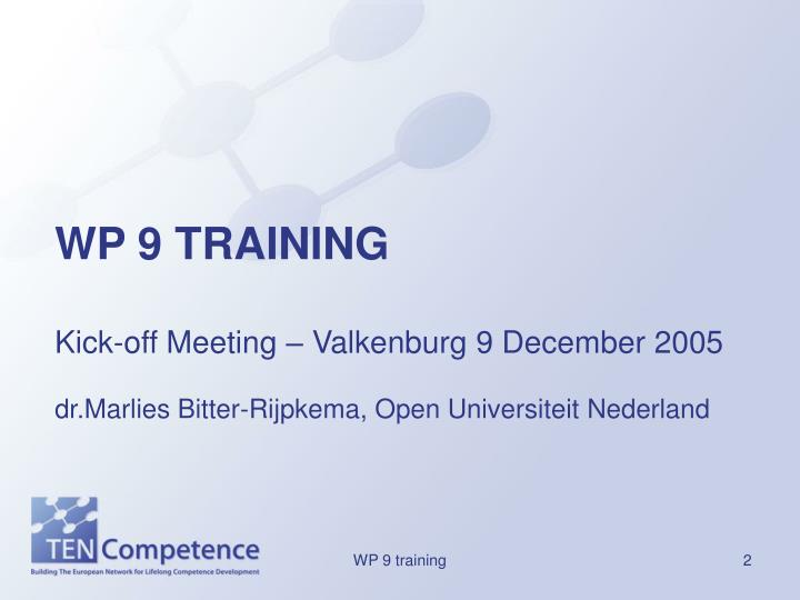 WP 9 TRAINING