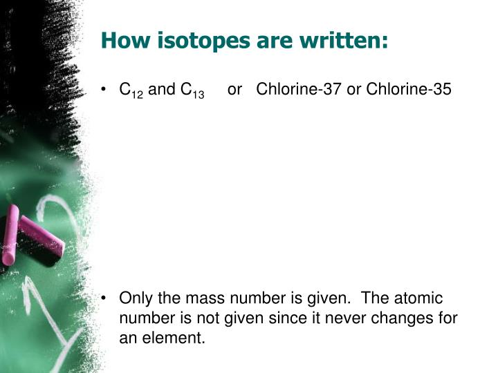 How isotopes are written: