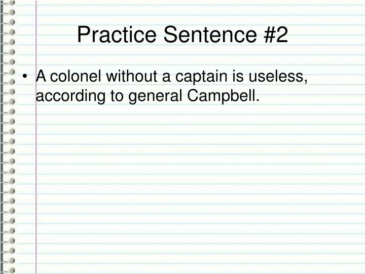 Practice Sentence #2