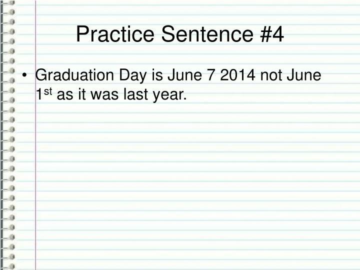 Practice Sentence #4