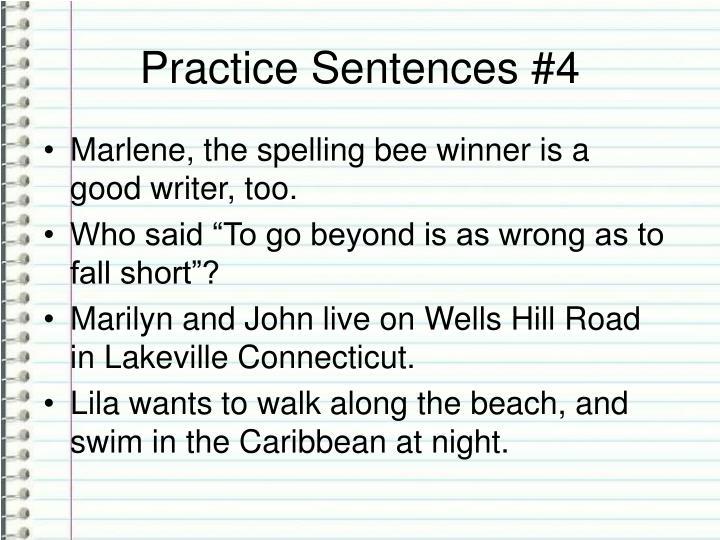 Practice Sentences #4
