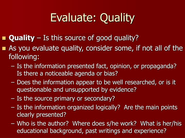 Evaluate: Quality