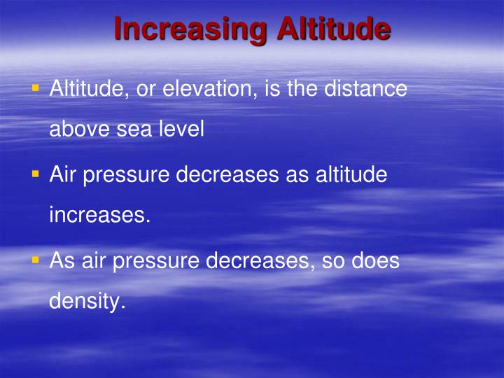 Increasing Altitude