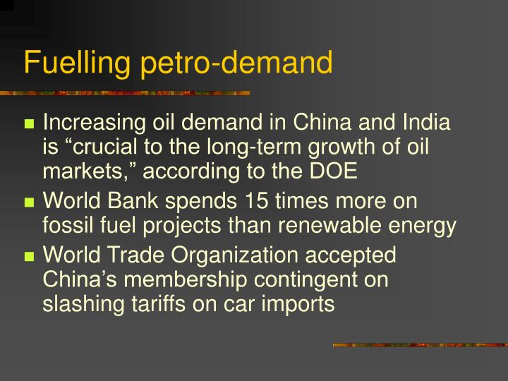 Fuelling petro-demand