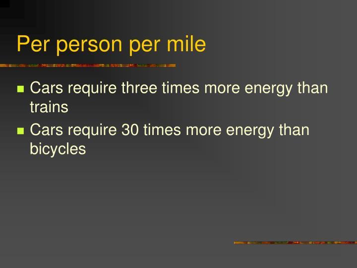 Per person per mile