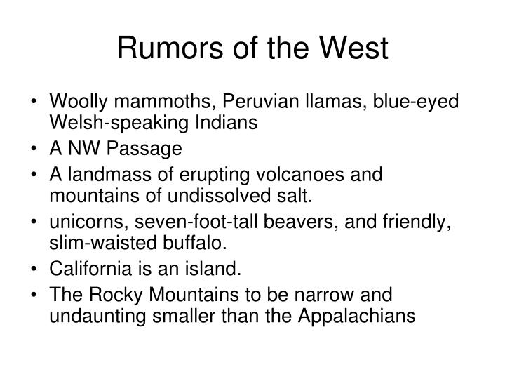 Rumors of the west