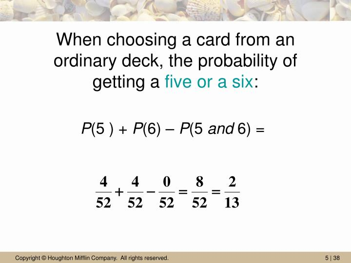 When choosing a card from an ordinary deck, the probability of getting a