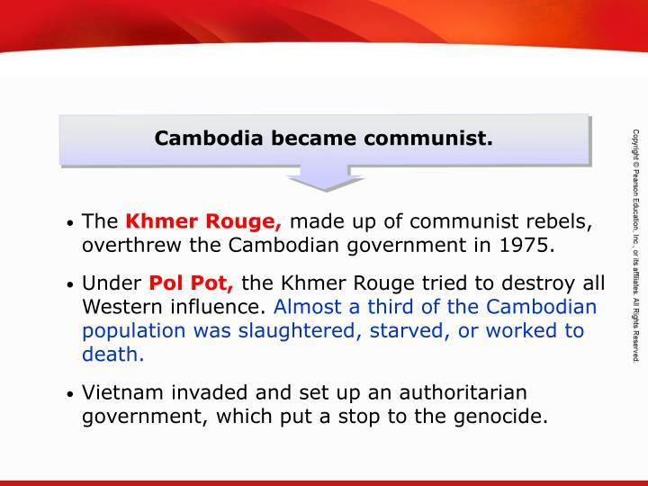 Cambodia became communist.