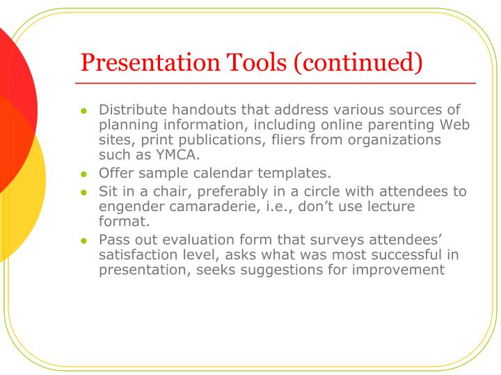 Presentation Tools (continued)