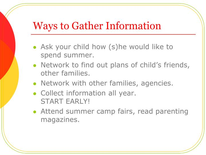 Ways to Gather Information