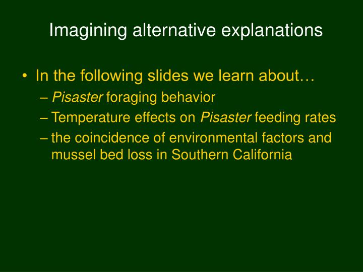 Imagining alternative explanations